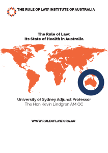 Kevin Lindgren AM QC's paper on the Rule of Law: Its State of Health in Australia