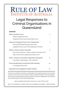 Rule of Law Institute - Booklet - Legal Responses to Criminal Organisations in Queensland