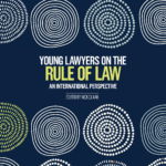 Young Lawyers on the Rule of Law