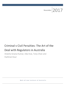 Criminal v Civil Penalties: TheArt of the Deal with Regulators in Australia
