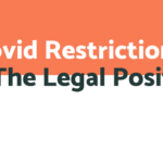 The Legal Position of Covid Restrictions