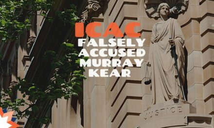 ICAC Falsely Accuses Murray Kear