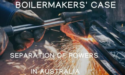 The Boilermakers' case: the separation of powers in Australia